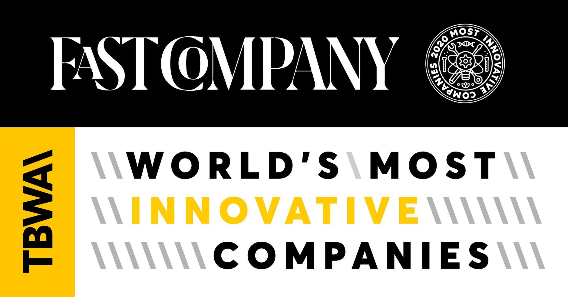 Brand & Business: Fast Company Names TBWA to Its Annual List of the World's Most Innovative Companies for the Second Year in a Row